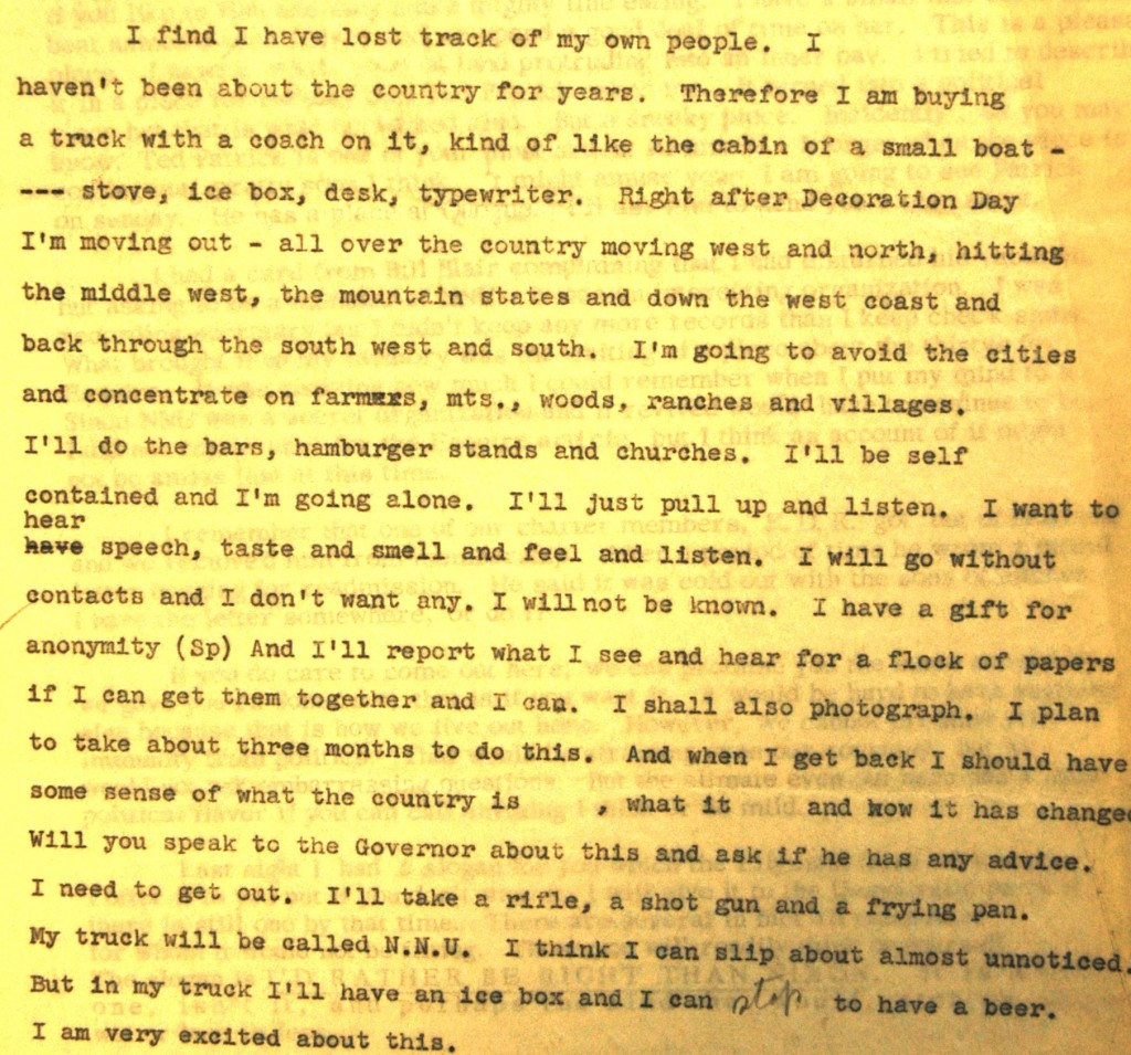 In the summer of 1960 Steinbeck wrote a letter to an aide to Adlai Stevenson describing what he hoped to do on his coming road trip around the USA.